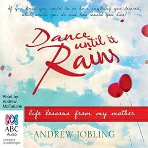 Dance Until it Rains Audiobook