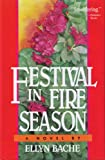 Festival in Fire Season