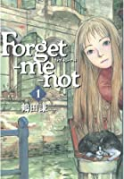 Forget-me-not(1): 1 (KCデラックス)