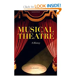 Amazon.com: Musical Theatre: A History (9780826428608): John ...