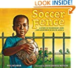 The Soccer Fence: A story of friendsh...