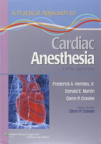A Practical Approach To Cardiac Anesthesia (Practical Approach Series)
