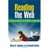 Reading the Web: Strategies for Internet Inquiry (Solving Problems in the Teaching of Literacy)