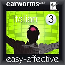 Rapid Italian: Volume 3 (       UNABRIDGED) by Earworms Learning Narrated by Marlon Lodge, Filomena Nardi