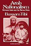 Arab Nationalism: Between Islam and the Nation-State (0312162863) by Tibi, Bassam