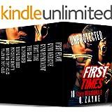 Unprotected First Times: 10 Story Megabundle (BDSM Erotica Nasty Box Set)