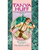 The Quarters Novels, Volume II: No Quarter, The Quartered Sea (0756404525) by Huff, Tanya
