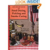 Don Holm's Book of Food Drying, Pickling and Smoke Curing by Don Holm and Myrtle Holm