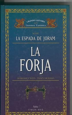 La Espada de Joram: La forja volumen II