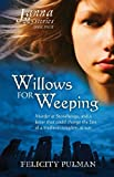 Janna Mysteries 4: Willows For Weeping