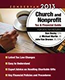 Zondervan 2013 Church and Nonprofit Tax and Financial Guide: For 2012 Tax Returns (Zondervan Church & Nonprofit Organization Tax & Financial Guide)