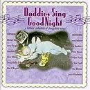 Daddies Sing Good Night