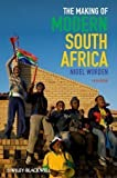 img - for The Making of Modern South Africa: Conquest, Apartheid, Democracy 5th (fifth) Edition by Worden, Nigel published by Wiley-Blackwell (2012) book / textbook / text book