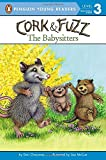 img - for The Babysitters (Cork and Fuzz) book / textbook / text book