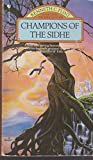 Champions of the Sidhe (The Sidhe legends) (0553172565) by Flint, Kenneth C.