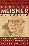 img - for Sanford Meisner on Acting (Vintage Vintage) by Longwell, Dennis (1990) Paperback book / textbook / text book