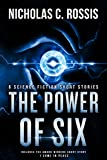 Book cover image for The Power of Six: Six (plus one) Science Fiction Short Stories