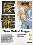 Team Medical Dragon, Tome 2 :