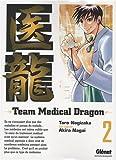 echange, troc Taro Nogizaka, Akira Nagai - Team Medical Dragon, Tome 2 :