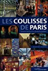 Les Coulisses de Paris par Lesbros