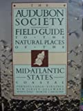 img - for The Audubon Society Field Guide to the Natural Places of the Mid-Atlantic States: Coastal book / textbook / text book
