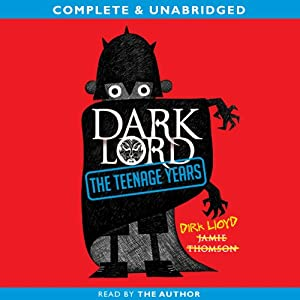 Dark Lord: The Teenage Years | [Jamie Thomson]