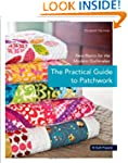 The Practical Guide to Patchwork: New...