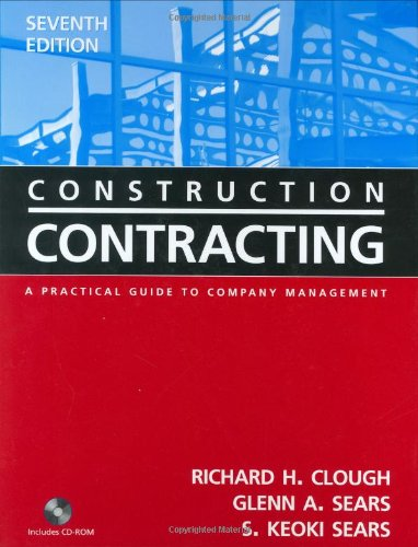 Construction Contracting: A Practical Guide to Company...