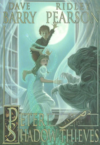 Peter and the Shadow Thieves (The Starcatchers), Dave Barry, Ridley Pearson