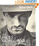 Faces of World War I: The Great War i...