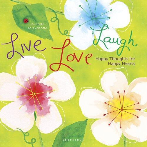 Live Love Laugh 2012 Calendar
