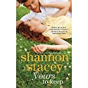 Yours to Keep Audiobook by Shannon Stacey Narrated by Lauren Fortgang