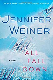 All Fall Down: A Novel