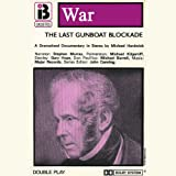 img - for W5 The Last Gunboat Blockade (Dramatised) book / textbook / text book