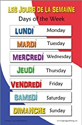French Language School Poster - Days of the Week Bilingual Chart (11x17 inches)