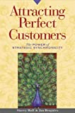 img - for Attracting Perfect Customers: The Power of Strategic Synchronicity book / textbook / text book