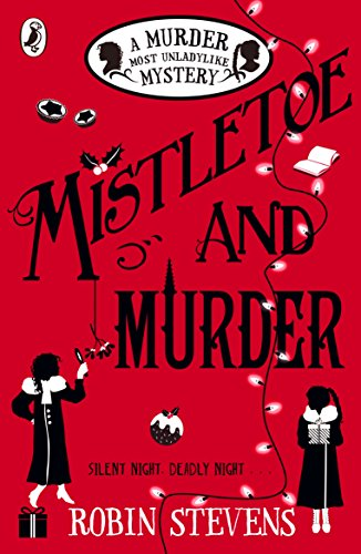 mistletoe-and-murder-a-murder-most-unladylike-mystery