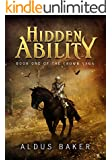 Hidden Ability: Book One of the Crown Saga