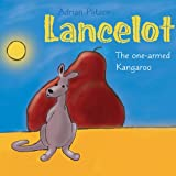 img - for Lancelot: The One-Armed Kangaroo book / textbook / text book