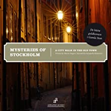 Mysteries of Stockholm  by Martin Stugart Narrated by Samantha Bonnevier