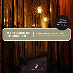 Mysteries of Stockholm Walking Tour