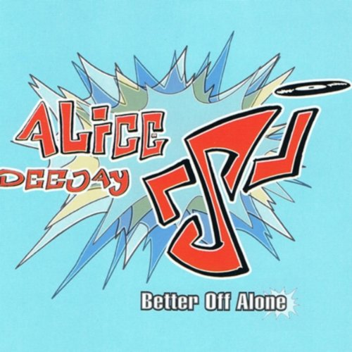 Alice Deejay-Better Off Alone-CDS-FLAC-1999-FLACME