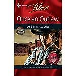 Once an Outlaw   Debbi Rawlins