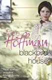 Blackbird House Exp (0099488892) by Alice Hoffman