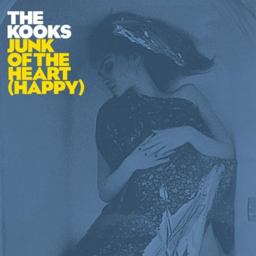 The Kooks - Junk of the Heart (Happy) - EP