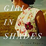 Girl in Shades | Allison Baggio