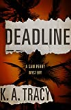 Deadline: A Sam Perry Mystery (Sam Perry Mysteries)