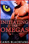 INITIATING the OMEGAS (Gay MMM Menage...