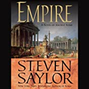 Empire: The Novel of Imperial Rome | [Steven Saylor]