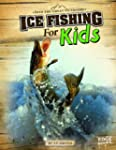 Ice Fishing for Kids (Into the Great...